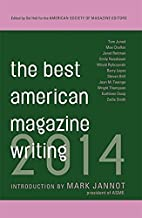 The Best American Magazine Writing 2014 by…