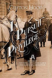 In Pursuit of Privilege: A History of New…
