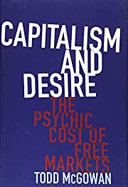 Capitalism and Desire: The Psychic Cost of…