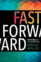 Fast forward : the future(s) of the…