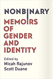 Nonbinary: Memoirs of Gender and Identity de…