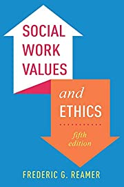 Social Work Values and Ethics (Foundations…