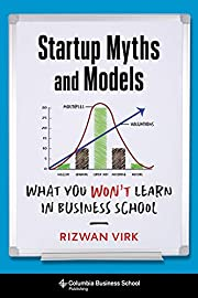 Startup Myths and Models: What You Won't…