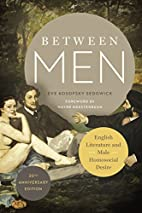Between Men: English Literature and Male…