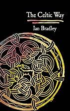 The Celtic Way by Ian Bradley