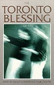 Toronto Blessing - Or Is It? Pb av Stanley…