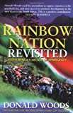 Rainbow nation revisited : South Africa's decade of democracy / Donald Woods