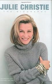 Julie Christie: The Biography de Tim Ewbank