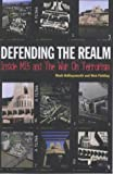 Defending the Realm: MI5 and the Shayler Affair Book