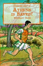 Athens Is Saved!: The First Marathon (Coming…