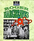 Roger Hargreaves / written by John Malam