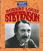 Robert Louis Stevenson (Tell Me About) by…