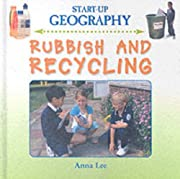 Rubbish and Recycling (Start-Up Geography)…