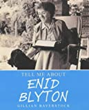 Enid Blyton / written by Gillian Baverstock