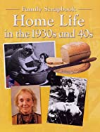 Home Life in the 1930's and 40's (Family…