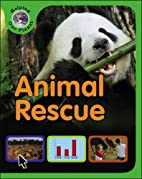 Animal Rescue (Helping Our Planet) by Sally…