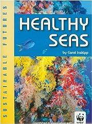 Healthy Seas (Sustainable Futures) av Carol…