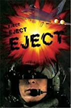 Eject Eject Eject (Right Now!) by Dee…