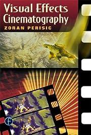 Visual effects cinematography por Zoran…