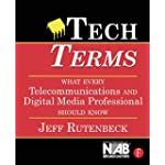 Tech Terms What Every Telecommunications And Digital Media Professional Should Know