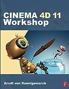 CINEMA 4D 11 Workshop by Arndt von…