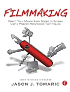 Filmmaking: Direct Your Movie from Script to…