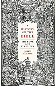 A History of the Bible: The Book and Its…