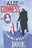 A commonplace book / Alec Guinness