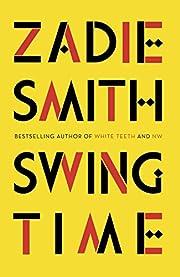 Swing Time – tekijä: Zadie Smith