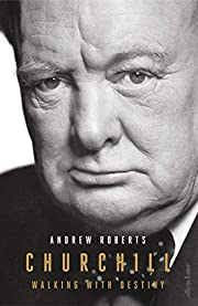 Churchill : walking with destiny : the…