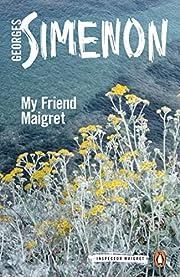 My Friend Maigret: Inspector Maigret #31 av…