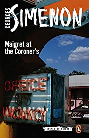 Maigret at the Coroner's (Inspector…