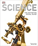 Science : the definitive visual guide / editor-in-chief, Adam Hart-Davis