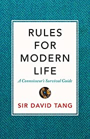 Rules for Modern Life: A Connoisseur's…
