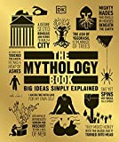 The mythology book / contributors, Philip Wilkinson [and 8 others]