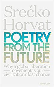 Poetry from the Future: Why a Global…