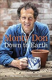 Down to earth : gardening wisdom av Monty…