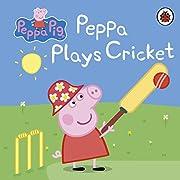 Peppa Pig: Peppa Plays Cricket – tekijä:…