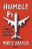 Humble Pi: A Comedy of Maths Errors por Matt…