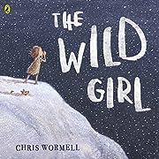The Wild Girl de Christopher Wormell…