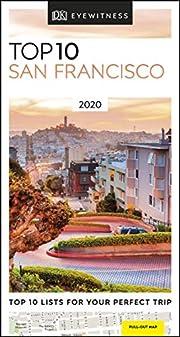 San Francisco 2020 (DK Eyewitness Top 10…