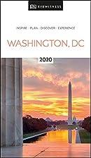 DK Eyewitness Washington, DC: 2020 (Travel…