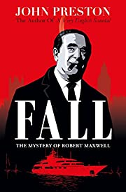Fall: The Last Days of Robert Maxwell af…