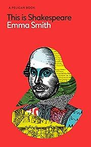 This Is Shakespeare (Pelican Books) von Emma…
