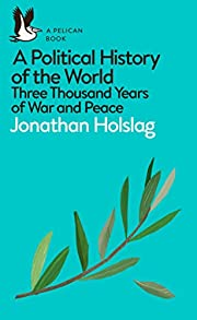 A Political History of the World: Three…