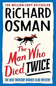 The Man Who Died Twice (Thursday Murder Club…