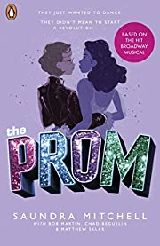 The Prom: The Novel Based on the Hit…