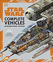 Star Wars Complete Vehicles New Edition de…