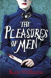 The Pleasures of Men – tekijä: Kate…