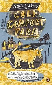 Cold Comfort Farm. Stella Gibbons (Penguin…